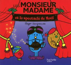 MONSIEUR MADAME -  ET LE SPECTACLE DE NOËL