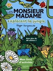 MONSIEUR MADAME -  EXPLORENT LA JUNGLE - LIVRE D'ACTIVITÉS AVEC PLUS DE 60 STICKERS !
