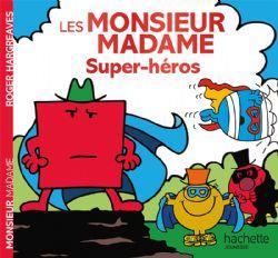 MONSIEUR MADAME -  LES SUPER-HÉROS
