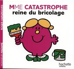 MONSIEUR MADAME -  MME CATASTROPHE REINE DU BRICOLAGE -  MADAME
