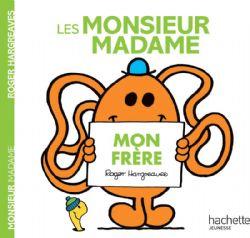 MONSIEUR MADAME -  MON FRÈRE -  MONSIEUR