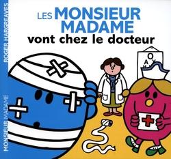 MONSIEUR MADAME -  VONT CHEZ LE DOCTEUR -  MONSIEUR