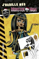 MONSTER HIGH -  CLEO DE NILE -  J'HABILLE MES MONSTER HIGH