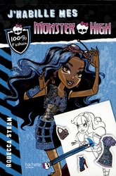 MONSTER HIGH -  ROBECCA STEAM -  J'HABILLE MES MONSTER HIGH