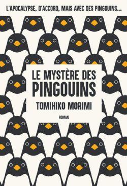 MYSTÈRE DES PINGOUINS, LE -  -ROMAN- (V.F.) 01