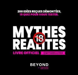 MYTHES RÉALITÉS + 18 ANS - LIVRE OFFICIEL