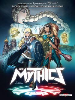 MYTHICS, LES -  SAINT-PÉTERSBOURG - AVEC UN GRAND POSTER À COLLECTIONNER 08