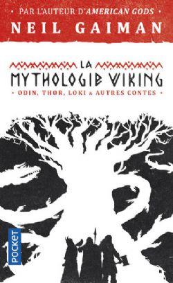 MYTHOLOGIE VIKING, LA -  ODIN, THOR, LOKI & AUTRES CONTES
