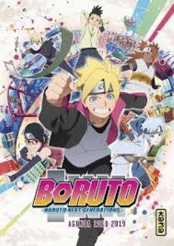 NARUTO -  AGENDA 2018-2019 -  BORUTO, NARUTO NEXT GENERATION
