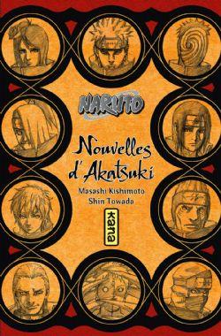 NARUTO -  NOUVELLES D'AKATSUKI -ROMAN- (V.F.)