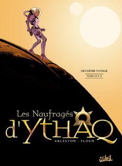 NAUFRAGES D'YTHAQ, LES -  INTÉGRALE -04- DEUXIÈME VOYAGE