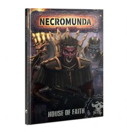 NECROMUNDA -  HOUSE OF FAITH (ANGLAIS)