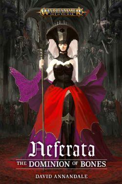 NEFERATA : THE DOMINION OF BONES (ANGLAIS)