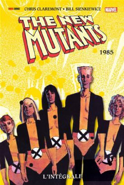 NEW MUTANTS, THE -  INTÉGRALE 1985