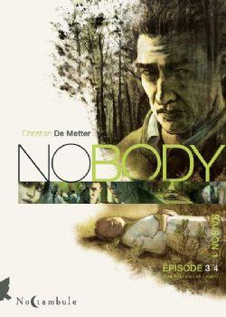 NOBODY -  COFFRET TOME 03 - 04 -  SAISON 1