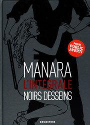 NOIRS DESSEINS -  L'INTÉGRALE