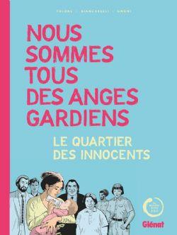 NOUS SOMMES TOUS DES ANGES GARDIENS - LE QUARTIER DES INNOCENTS