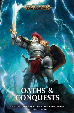 OATHS AND CONQUESTS (ANGLAIS)