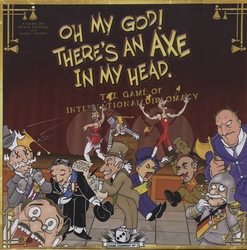 OH MY GOD ! THERE'S AN AXE IN MY HEAD -  OH MY GOD ! THERE'S AN AXE IN MY HEAD