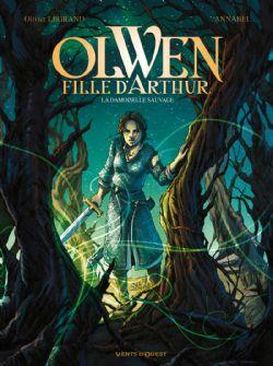 OLWEN, FILLE D'ARTHUR -  LA DAMOISELLE SAUVAGE 01