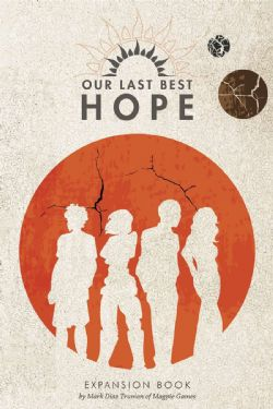 OUR LAST BEST HOPE -  EXPANSION BOOK (ANGLAIS)