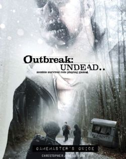 OUTBREAK : UNDEAD -  GAMEMASTER'S GUIDE (ANGLAIS) -  SECOND EDITION