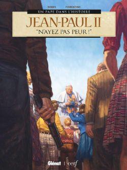 PAPE DANS L'HISTOIRE, UN -  JEAN-PAUL II,