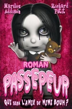 PASSEPEUR -  QUI SERA L'AMIE DE MIMI BOUH ?