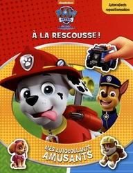 PAT'PATROUILLE -  À LA RESCOUSSE! - MES AUTOCOLLANTS AMUSANTS
