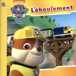 PAT'PATROUILLE -  L'ÉBOULEMENT