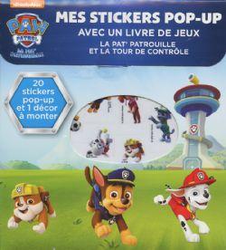 PAT'PATROUILLE -  LA PAT' PATROUILLE ET LA TOUR DE CONTRÔLE -  MES STICKERS POP-UP