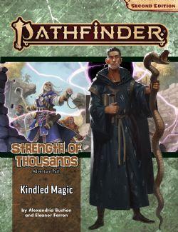 PATHFINDER 2E -  ADVENTURE PATH - KINDLED MAGIC (ANGLAIS) -  STRENGTH OF THOUSANDS 01