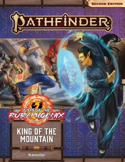 PATHFINDER 2E -  ADVENTURE PATH - KING OF THE MOUNTAIN (ANGLAIS) -  FISTS OF THE RUBY PHOENIX 03