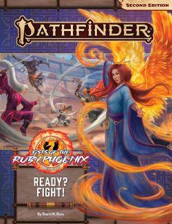 PATHFINDER 2E -  ADVENTURE PATH - READY? FIGHT! (ANGLAIS) -  FISTS OF THE RUBY PHOENIX 02