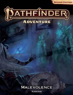 PATHFINDER 2E -  ADVENTURE : THE MALEVOLENCE (ANGLAIS)