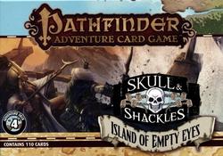 PATHFINDER ADVENTURE CARD GAME -  ISLAND OF EMPTY EYES - ADVENTURE DECK (ANGLAIS) -  SKULL & SHACKLES