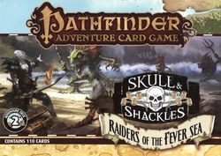 PATHFINDER ADVENTURE CARD GAME -  RAIDERS OF THE FEVER SEA - ADVENTURE DECK (ANGLAIS) -  SKULL & SHACKLES