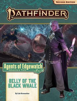 PATHFINDER -  ADVENTURE PATH - BELLY OF THE BLACK WHALE  (ANGLAIS) -  AGENTS OF EDGEWATCH 4