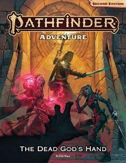 PATHFINDER -  ADVENTURE: THE DEAD GOD'S HAND (ANGLAIS)