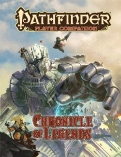 PATHFINDER -  CHRONICLE OF LEGENDS -  PLAYER COMPANION
