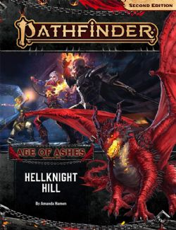 PATHFINDER -  HELLKNIGHT HILL (ANGLAIS) -  AGE OF ASHES 1