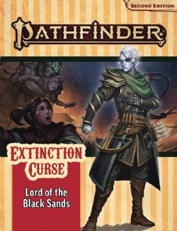 PATHFINDER -  LORD OF THE BLACK SANDS (ANGLAIS) -  EXTINCTION CURSE 05