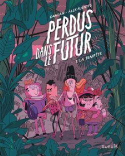 PERDUS DANS LE FUTUR -  LA TEMPÊTE 01