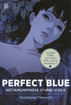PERFECT BLUE -  MÉTAMORPHOSE D'UNE IDOLE -ROMAN- (V.F.)