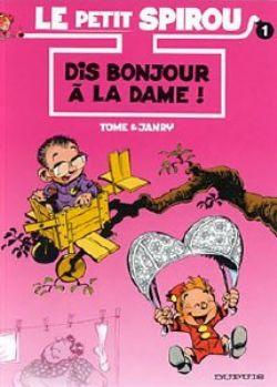 PETIT SPIROU, LE -  LIVRE USAGÉ - DIS BONJOUR À LA DAME! (FRANÇAIS) 01