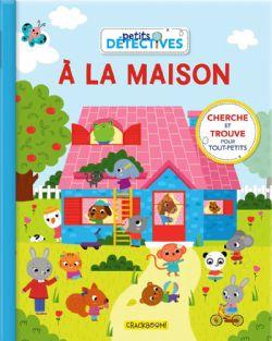 PETITS DÉTECTIVES -  A LA MAISON