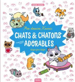 PETITS DESSINS KAWAII -  CHATS & CHATONS VRAIMENT ADORABLES