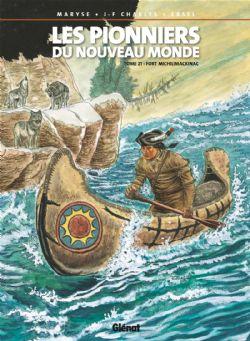 PIONNIERS DU NOUVEAU-MONDE, LES -  FORT MICHILIMACKINAC 21