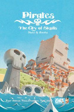 PIRATES -  THE CITY OF SKULLS (ANGLAIS)