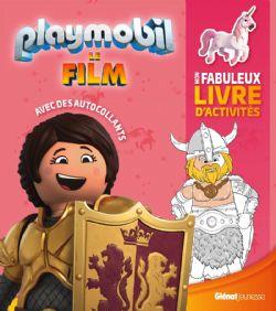 PLAYMOBIL -  MON FABULEUX LIVRE D'ACTIVITÉS AVEC DES AUTOCOLLANTS -  PLAYMOBIL LE FILM
